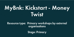 MyBnk: Kickstart - Money Twist