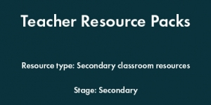 Teacher Resource Packs