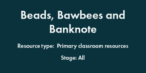Beads, Bawbees and Banknote