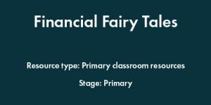 Financial Fairy Tales