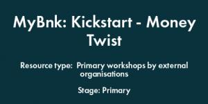 MyBnk: Kickstart - Money Twist